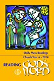 Reading Gods Word 2013-2014 - Daily Mass Readings for Year A
