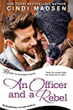 img - for An Officer and a Rebel: An Accidentally in Love Novella (Entangled Bliss) book / textbook / text book