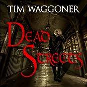 Dead Streets: Matt Richter, Book 2 | [Tim Waggoner]