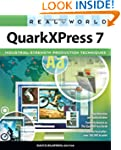 Real World QuarkXPress 7: for Macinto...