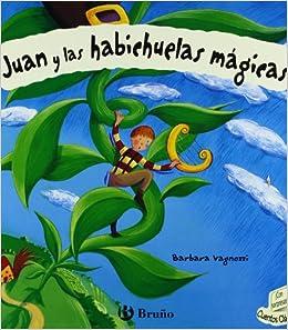 Juan y las habichuelas magicas / Jack and the Beanstalk (Clasicos