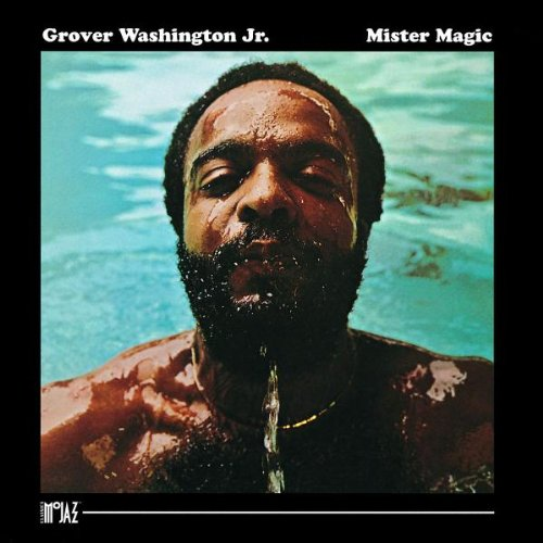 Mister Magic by Grover Washington Jr.