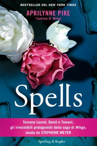 Spells (Italian Edition)