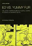 Ed vs. Yummy Fur (0984681493) by Evenson, Brian