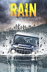 Rain: Rise Of The Living Dead by Shaun Harbinger ebook deal