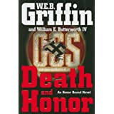 Death and Honor (Honor Bound) ~ W. E. B. Griffin