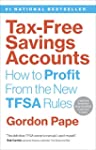 Tax-Free Savings Accounts: How to Pro...