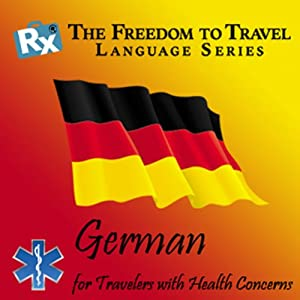 RX: Freedom to Travel Language Series: German | [RX: Freedom to Travel Language Series]