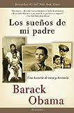 Los sueños  de mi padre: Una historia de raza y herencia (Vintage Espanol) (Spanish Edition) (0307473872) by Obama, Barack