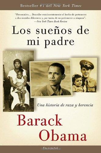 Los sue os de mi padre: Una historia de raza y herencia (Spanish Edition)