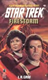 Firestorm (Star Trek, Book 68) (0671865889) by Graf, L.A.