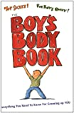 The Boys Body Book: Everything You Need to Know for Growing Up YOU (Boys World Books)