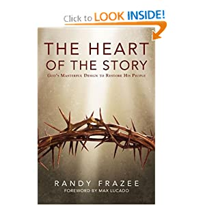 The Heart of the Story: God's Masterful Design to Restore His People (Story, The)
