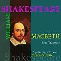 Macbeth Hörbuch von William Shakespeare Gesprochen von: Jürgen Fritsche