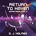 Return to Haven: Empire Rising Audiobook by D. J. Holmes Narrated by Liam Owen