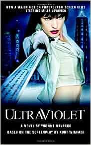 Ultraviolet: Yvonne Navarro: 9780446616546: Amazon.com: Books