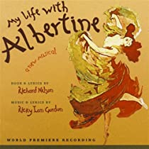 My Life with Albertine (2003 Original Off-Broadway Cast)