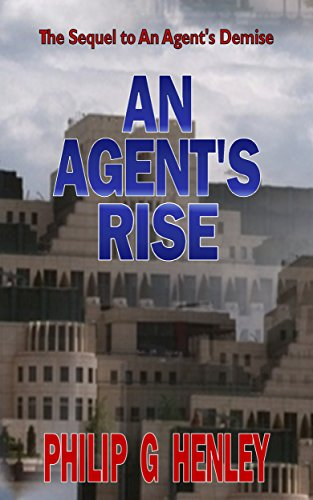 Book: An Agent's Rise by Philip G Henley