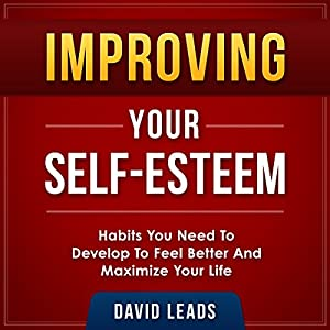 Improving Your Self-Esteem Audiobook