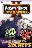 Angry Birds Star Wars Reader Darth Swindle's Secret (DK Readers Level 1) Dk