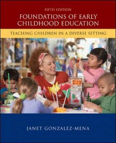 Foundations of Early Childhood Education: Teaching...