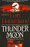 Thunder Moon (0312949189) by Lori Handeland