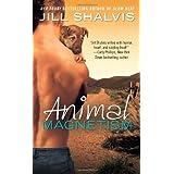 Animal Magnetism (An Animal Magnetism Novel) ~ Jill Shalvis