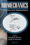 img - for Biomechanics: Principles and Applications, Second Edition book / textbook / text book
