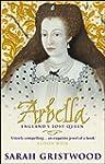 Arbella: England's Lost Queen