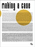 img - for Making a Case: 306090 Volume 14 book / textbook / text book