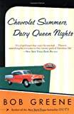 Chevrolet Summers, Dairy Queen Nights (0060959665) by Greene, Bob