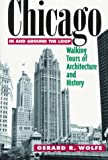 img - for Chicago: Walking Tours of Architecture and History by Gerard R. Wolfe (1996-06-01) book / textbook / text book