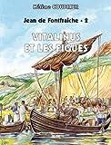 echange, troc Hélène Coudrier - Vitalinus et les figues Jean de Fontfraiche T2