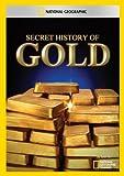 Secret History of Gold