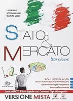 Stato & mercato. Vol. unico. Con e-book. Con espansione online. Per le Scuole superiori