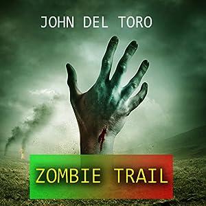 Zombie Trail Audiobook