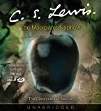 C. S. Lewis Magician's Nephew, The (Chronicles of Narnia S.)