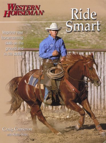 Ride Smart: Improve Your Horsemanship Skills on the...