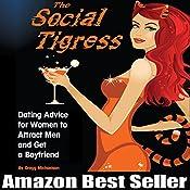The Social Tigress   [Gregg Michaelsen]