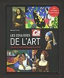 echange, troc Manuela France, Murielle Neveux - Les coulisses de l'art : Les chefs-d'oeuvre incontournables en détail