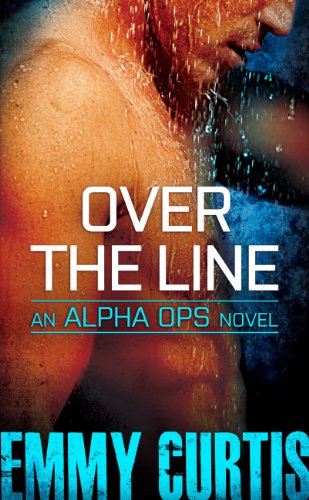 Over the Line (Alpha Ops Book 2)
