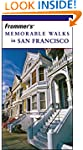 Frommer's Memorable Walks in San Fran...