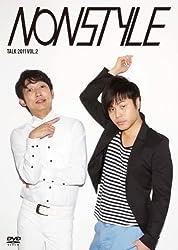 NON STYLE TALK 2011 Vol.2 [DVD]