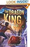 Otherworld Chronicles #3: The Dragon King