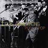 echange, troc Louis Amstrong - Pop Goes Pop
