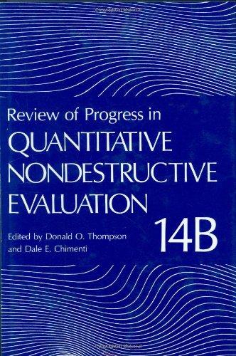 Review Of Progress In Quantitative Nondestructive Evaluation: Volume 14A / 14B