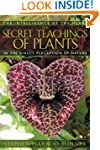 The Secret Teachings of Plants: The I...
