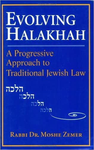 Evolving Halakhah: A Progressive Approach to Traditional Jewish Law