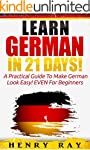 German: Learn German In 21 DAYS! - A...