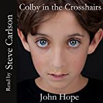 Colby in the Crosshairs   John Hope